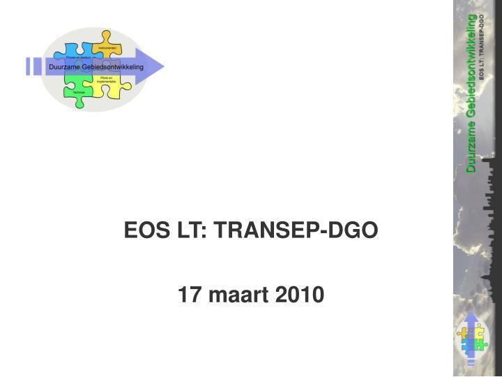eos lt transep dgo 17 maart 2010