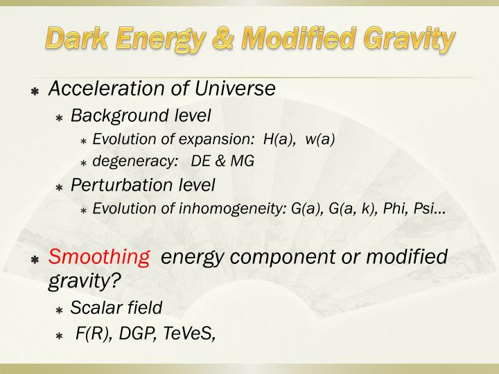 Dark energy modified gravity