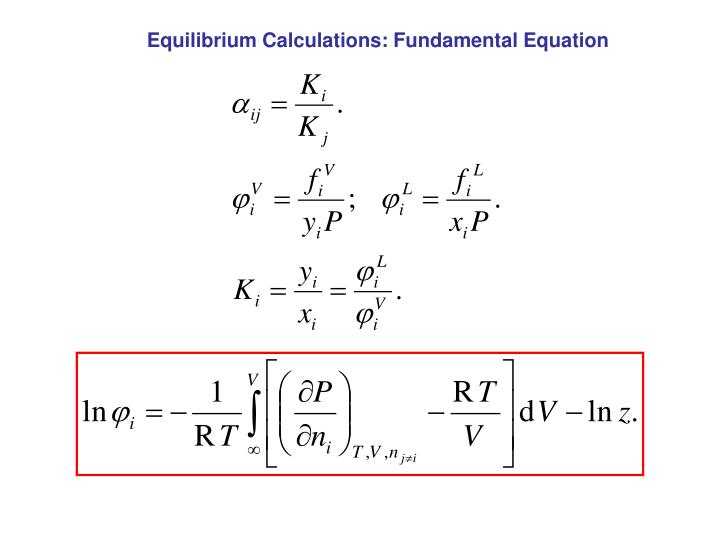 Equilibrium Calculations: Fundamental Equation