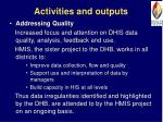 activities and outputs