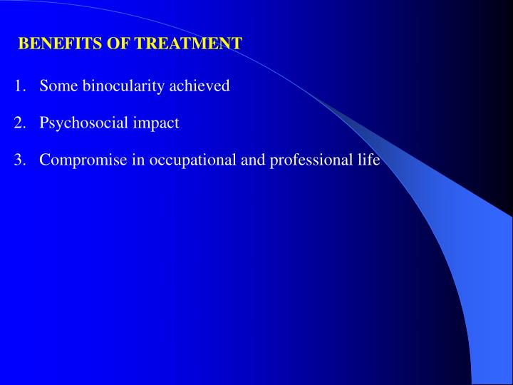 BENEFITS OF TREATMENT