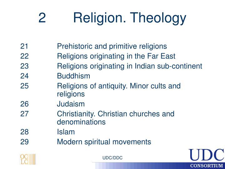 2       Religion. Theology