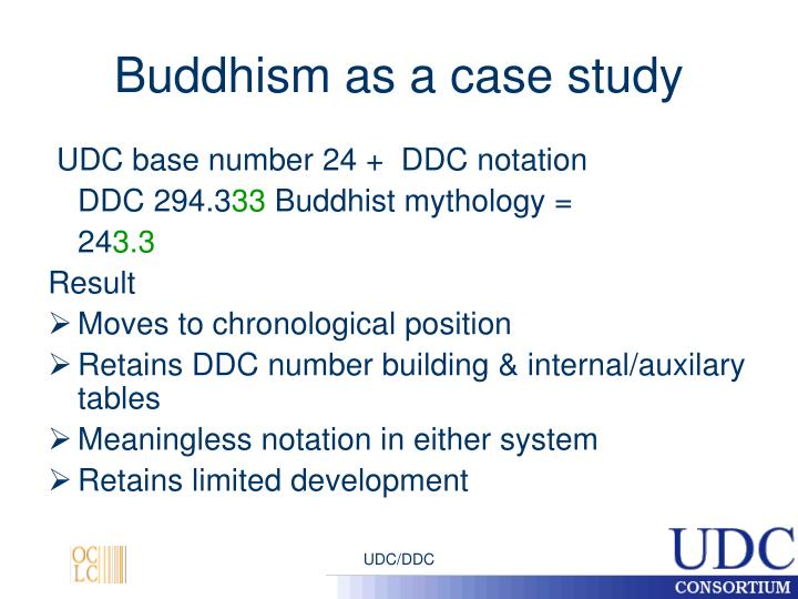 Buddhism as a case study