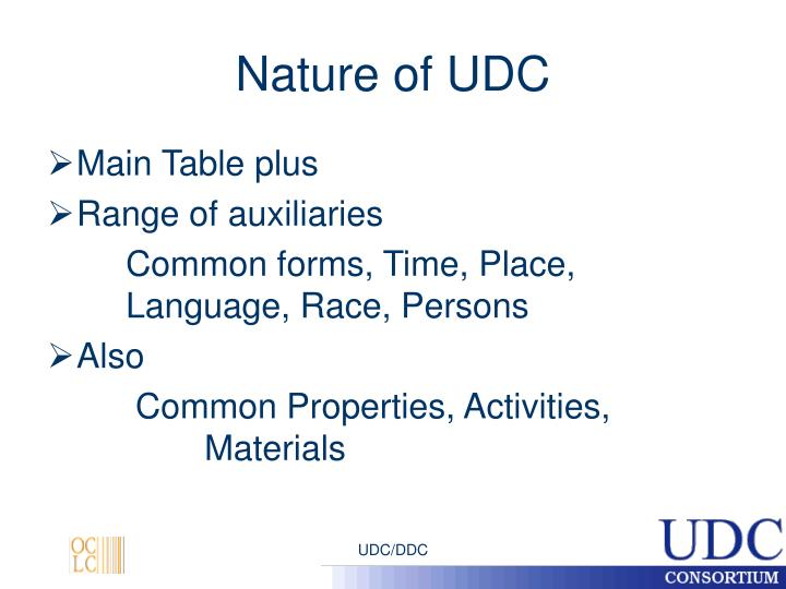 Nature of udc