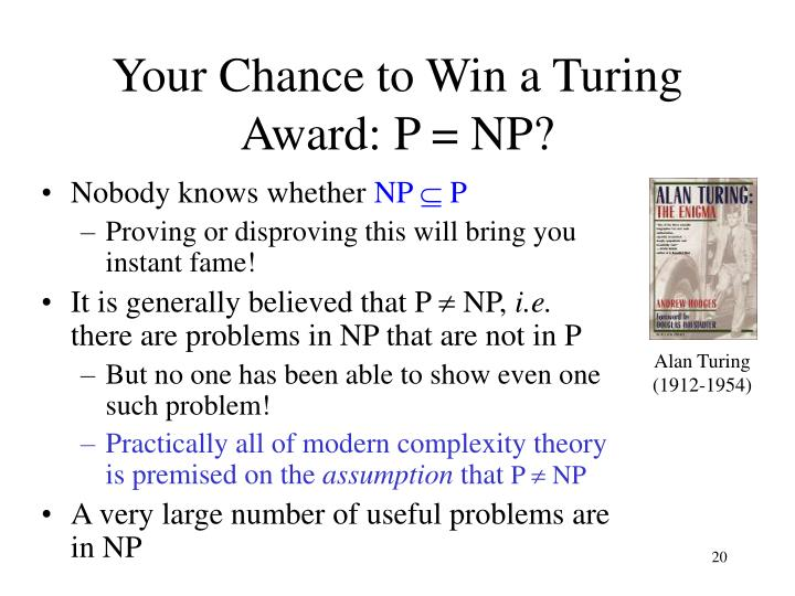 Your Chance to Win a Turing Award: P = NP?
