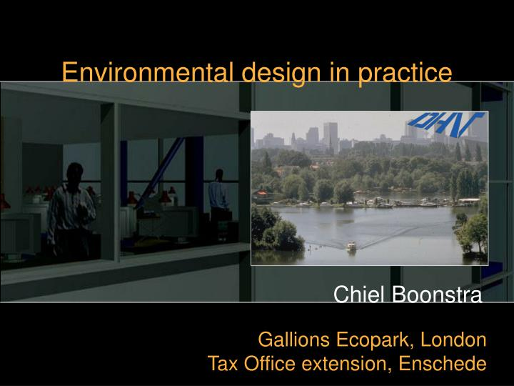 Environmental design in practice