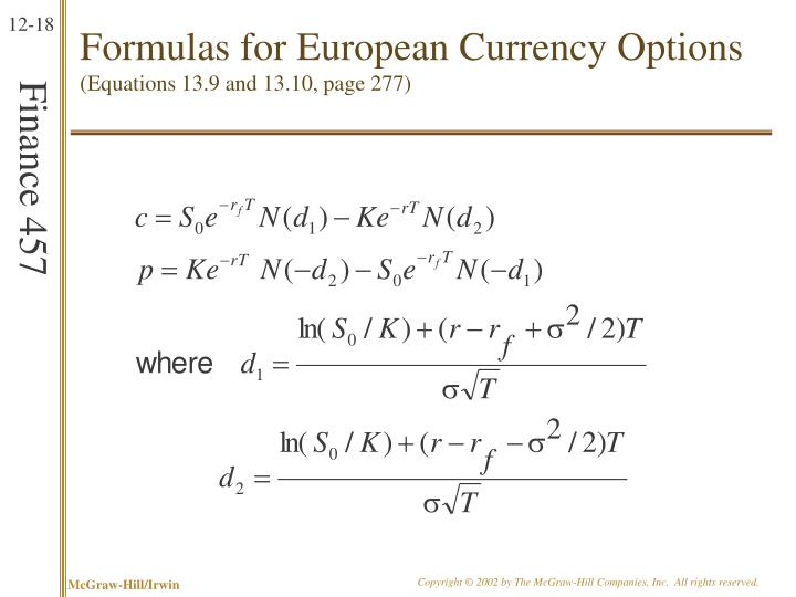Formulas for European Currency Options