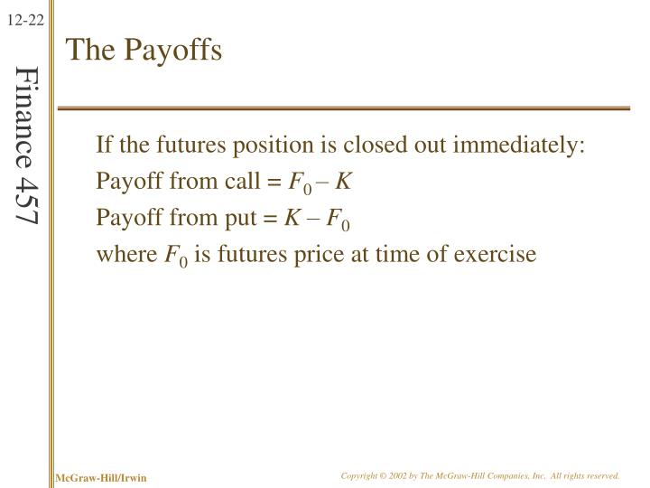The Payoffs