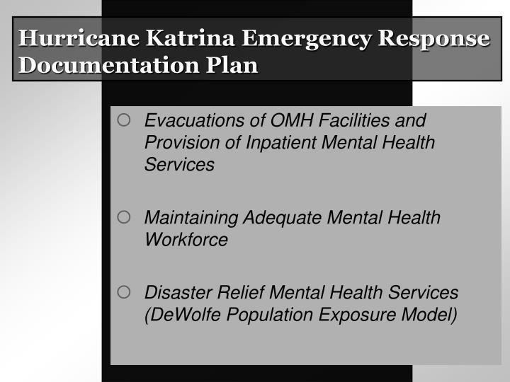 Hurricane Katrina Emergency Response Documentation Plan