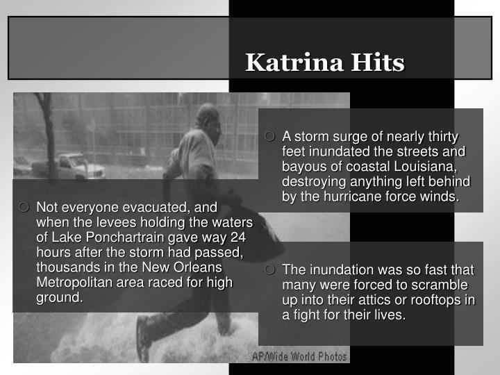 Katrina Hits