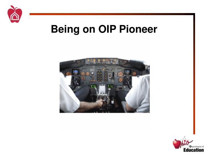 Being on OIP Pioneer