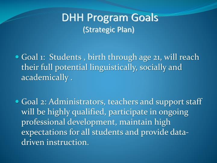 DHH Program Goals