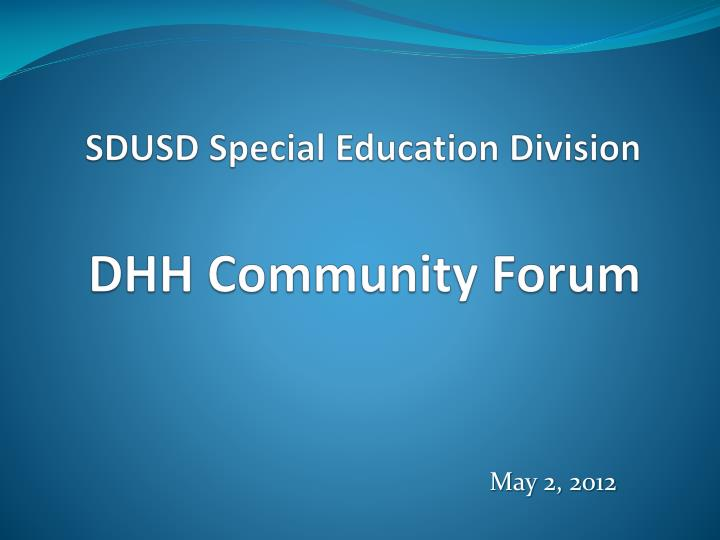sdusd special education division dhh community forum