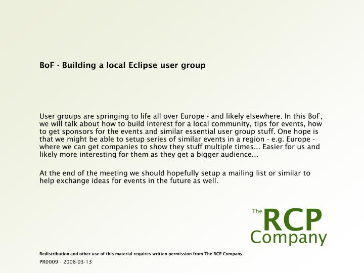 Bof building a local eclipse user group