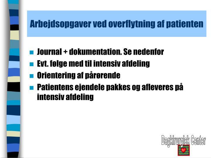 Arbejdsopgaver ved overflytning af patienten