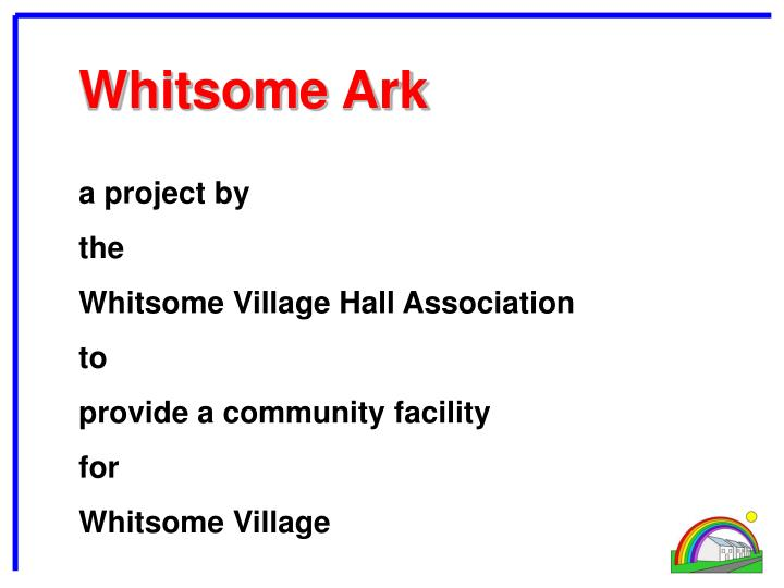 Whitsome ark
