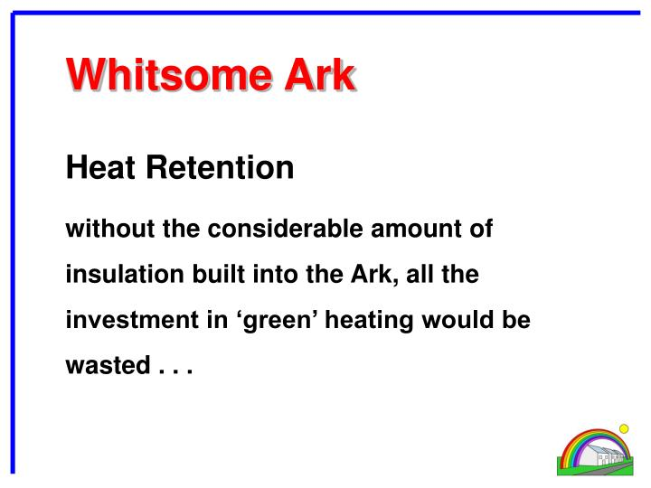 Heat Retention