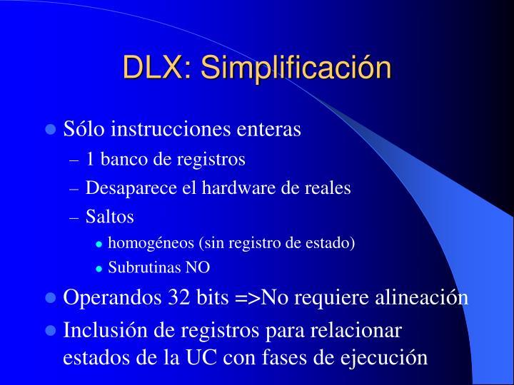 DLX: Simplificación