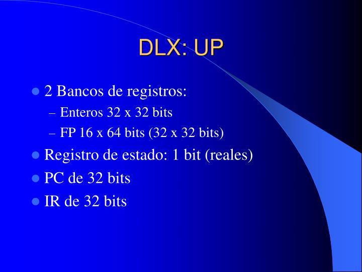 DLX: UP
