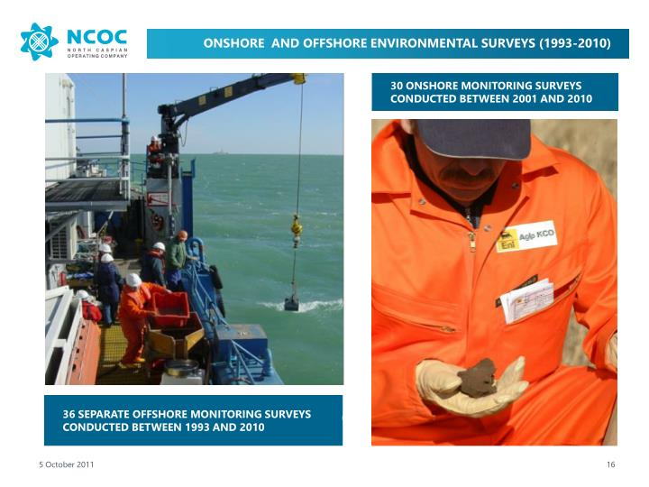 ONSHORE  AND OFFSHORE ENVIRONMENTAL SURVEYS (1993-2010)