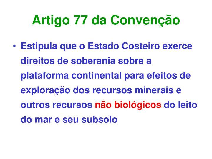 Artigo 77 da Convenção