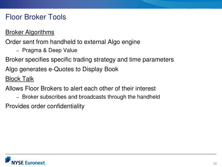 Floor Broker Tools