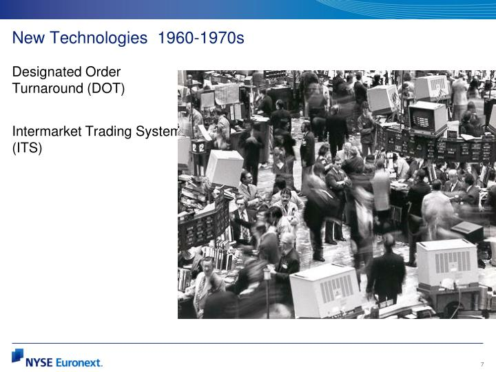 New Technologies  1960-1970s
