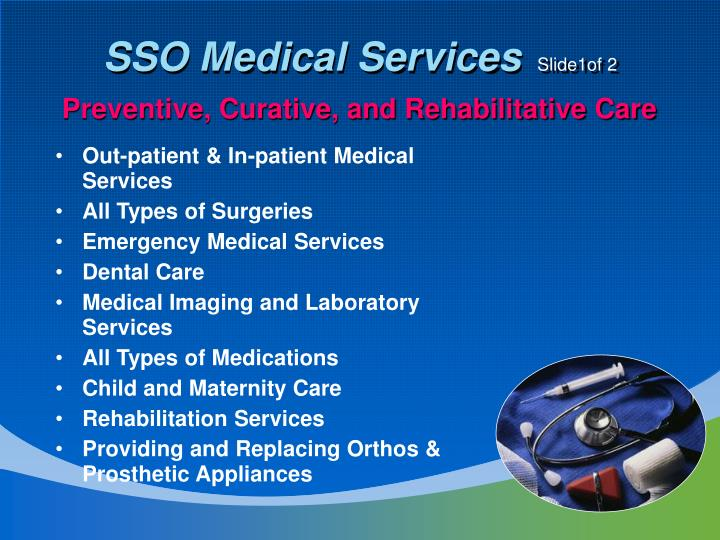 Preventive, Curative, and Rehabilitative Care