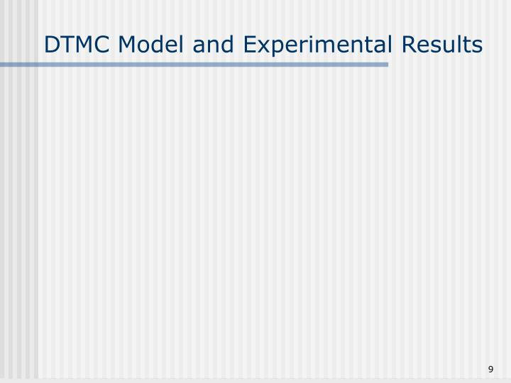 DTMC Model and Experimental Results