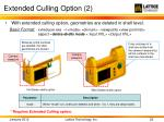 extended culling option 2