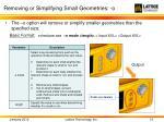 removing or simplifying small geometries o