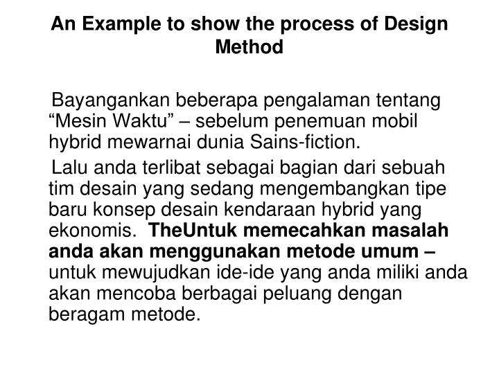 An Example to show the process of Design Method