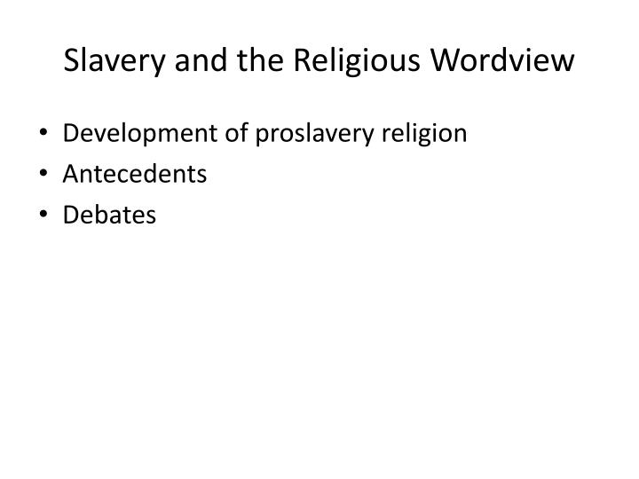 Slavery and the Religious