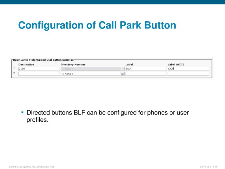 Configuration of Call Park Button