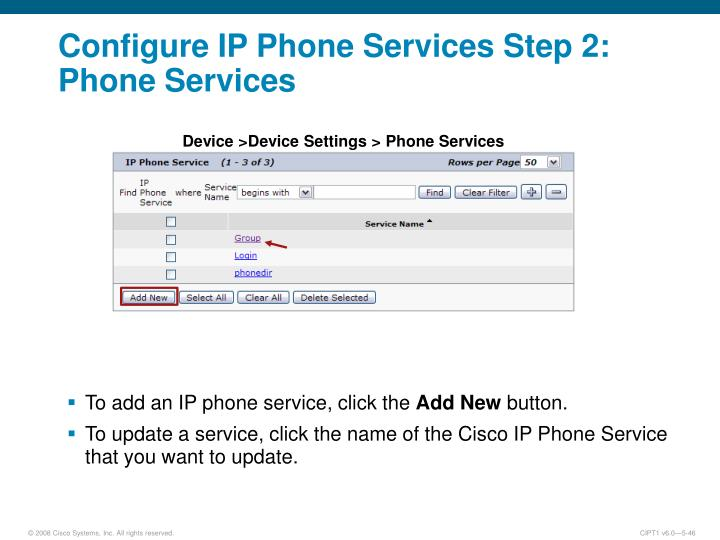 Configure IP Phone Services Step 2: Phone Services
