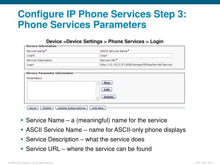 Configure IP Phone Services Step 3: Phone Services Parameters