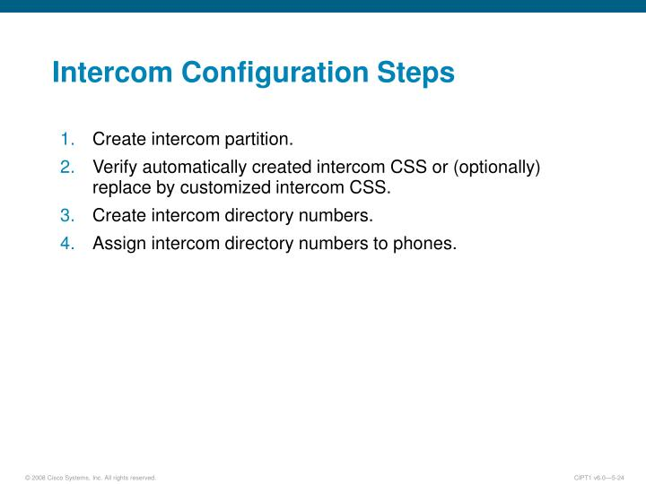 Intercom Configuration Steps