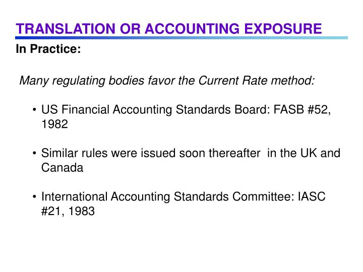 TRANSLATION OR ACCOUNTING EXPOSURE