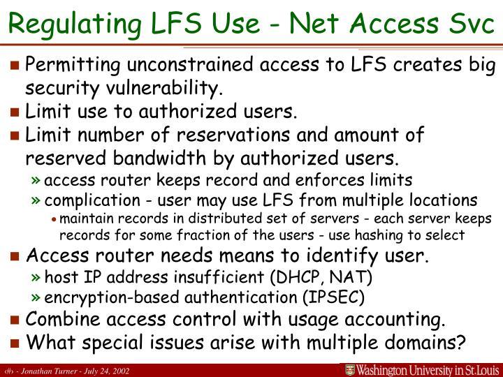 Regulating LFS Use - Net Access Svc