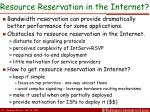 resource reservation in the internet