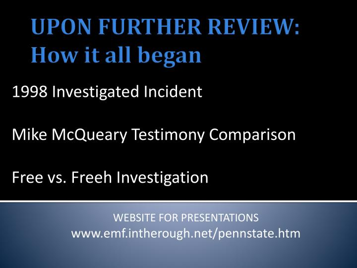 1998 investigated incident mike mcqueary testimony comparison free vs freeh investigation