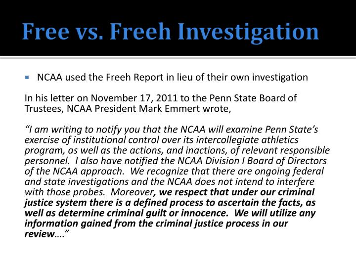 Free vs. Freeh Investigation