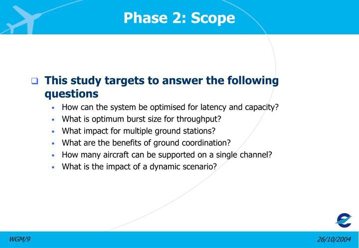 Phase 2: Scope