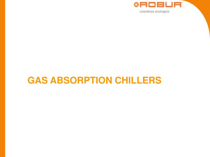 GAS ABSORPTION CHILLERS