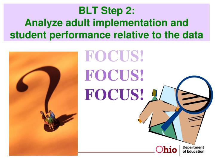 BLT Step 2: