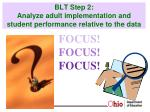blt step 2 analyze adult implementation and student performance relative to the data