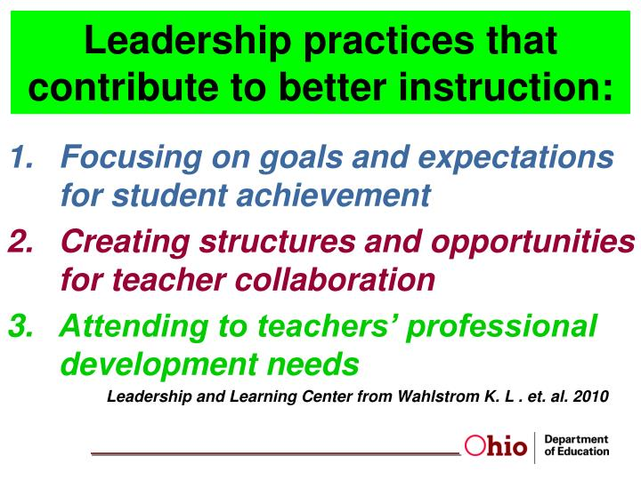 Leadership practices that contribute to better instruction: