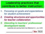 leadership practices that contribute to better instruction