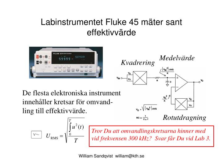 Labinstrumentet Fluke 45 mäter sant effektivvärde