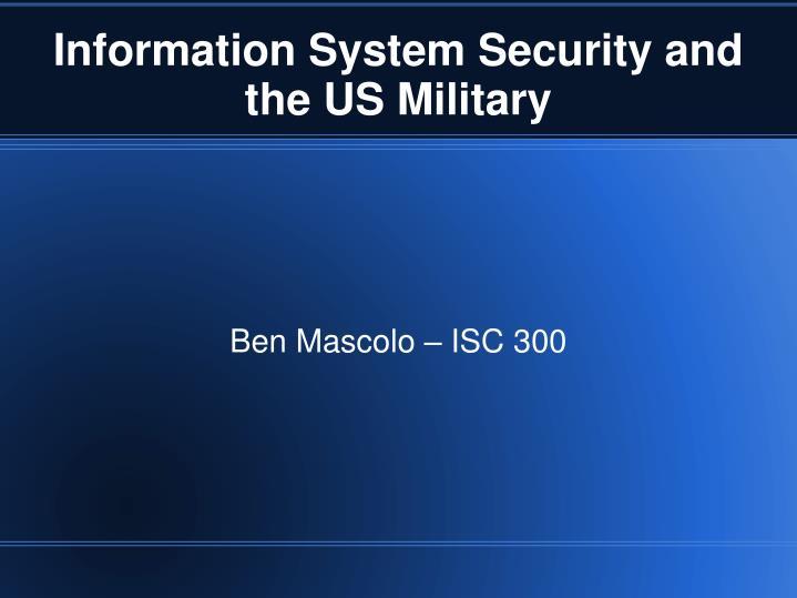 Ben Mascolo – ISC 300